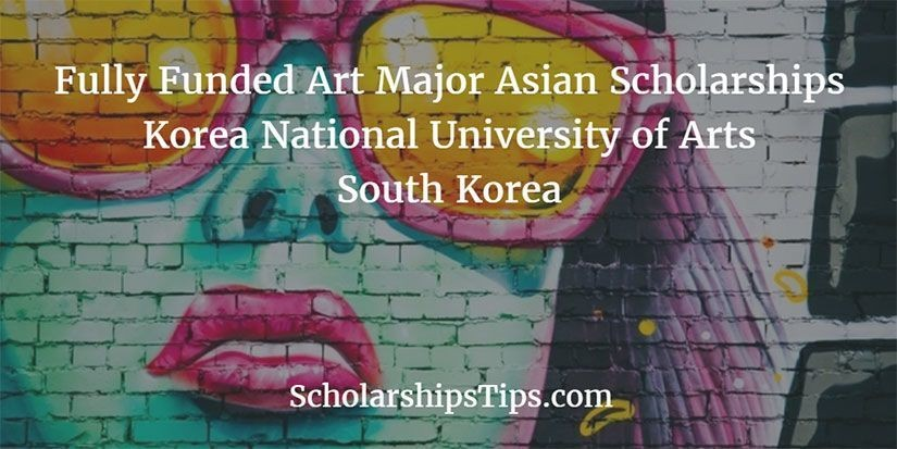 Fully Funded Art Major Asian Scholarships, Korea National ...